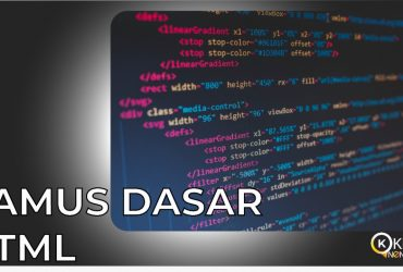 Kamus Dasar HTML Kelasnonformal